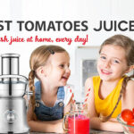 Best Juicer For Tomatoes 2021 Reviews-Electric Tomato juicer- Best Buying Guide