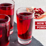 How To Juice A Pomegranate With And Without Juicer - Easy Juicing Tips